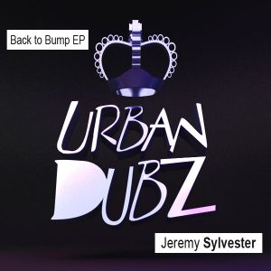 Jeremy Sylvester - Doo Daa Day - Back to Bump EP