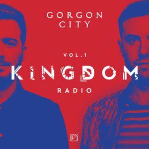 Gorgon City KINGDOM Radio 001