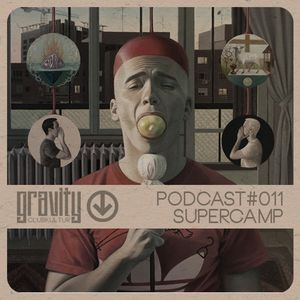 Gravity Podcast #011 - Supercamp - Electric Picnic *LIVE 08/2016