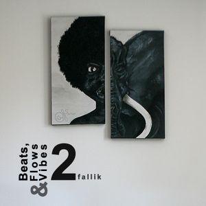 Beats, Flows & Vibes # 2 [by fallik]