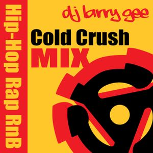 DJ Larry Gee Cold Crush Mix