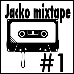 Jacko mixtape #1 : House and shit