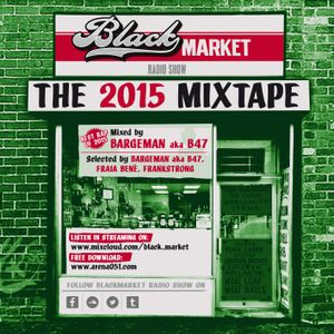 BLACK MARKET MIXTAPE // BEST RAP 2015