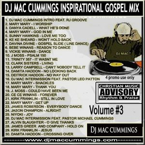 The Official DJ Mac Cummings New School Rhythm N Praise Gospel Mega Mix