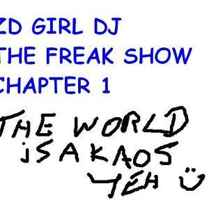Zd girl dj weekend freak show chapter 1