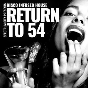 Return to 54 Pt.2 - White Horse (Disco House)