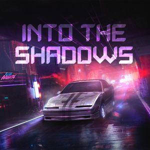 Into the Shadows