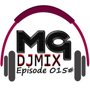 MG Dj Mix (Episode 15)