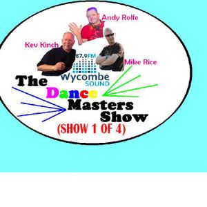 The Dance Masters Show (Recorded from the radio as no studio feed!) DJ Smokin, Mike Rice & Kev Kinch