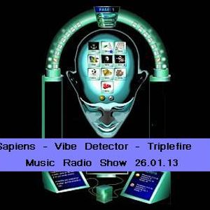 Sapiens - Vibe Detector (Exclusive DJ Set on Triplefire Radio Show - 26.01.13