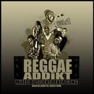 Selekta Faya Gong - Reggae Addikt Vol 1