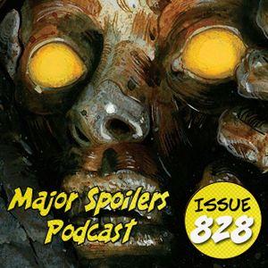 Major Spoilers Podcast #828: The Snake Doctor