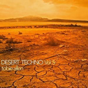 Tobie Allen - Desert Techno Vol 5 - Time For Giving Mix