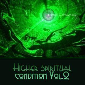 Magical - Higher spiritual condition Vol.2