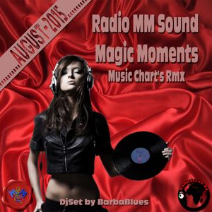 Radio MM sound Music Chart August 2015 DjSet by BarbaBlues