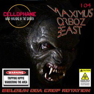 CELLOPHANE H104 : MAXIMUM ORBOZ BEAST