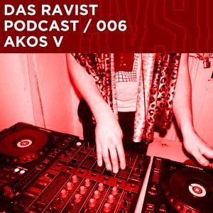 Das Ravist Podcast / 06 – Akos V