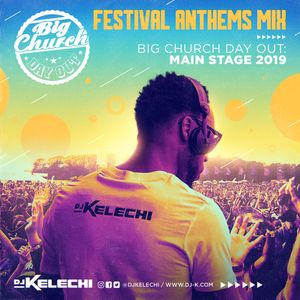 Festival Anthems Mix (Big Church Day Out 2019)