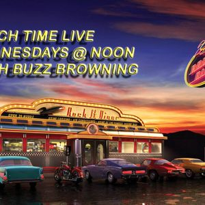 Lunch Time Live with Buzz Browning June 28