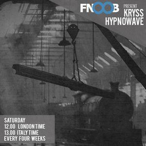 "kryss hypnowave fnoob techno radio ""march podcast"""