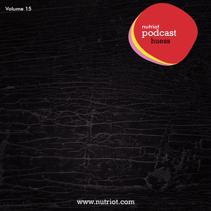 Podcast 15 mixed by Huess