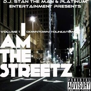 I AM THE STREETZ VOL. 1 DOWNTOWN YOUNGSTOWN