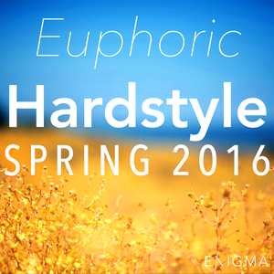 Euphoric Hardstyle Mix #11 By: Enigma_NL