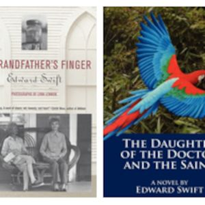Edward Swift: A Conversation with the Author of My Grandfather's Finger