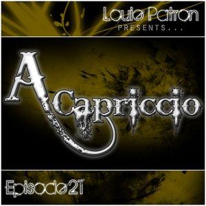 A capriccio: Episode 21
