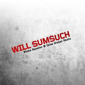 Will Sumsuch - Ibiza Global Mix