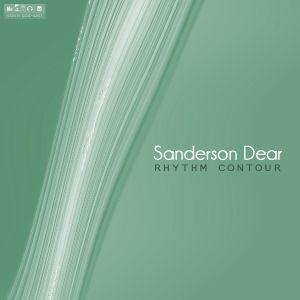 Sanderson Dear - Rhythm Contour