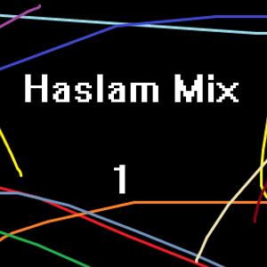 Haslam House Mix 1
