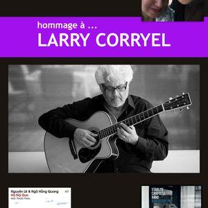 Birdland Magazine - Hommage à Larry Corryel