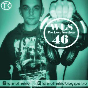 Tannothekid - We Love Sessions #046
