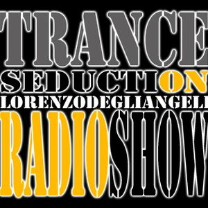 Lorenzo Degli Angeli 'TRANCE SEDUCTION EP.16'