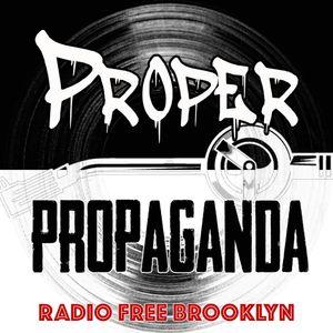 "Proper Propaganda Ep 47: ""The Miracle Twerker"""