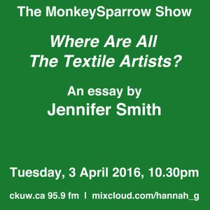 Where are all the textile artists?- an essay by Jennifer Smith