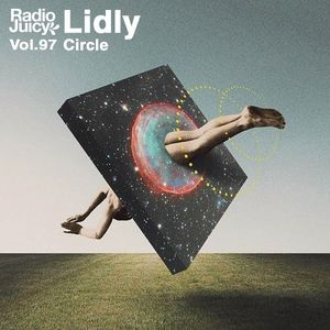 Radio Juicy Vol. 97 (Circle by Lidly)