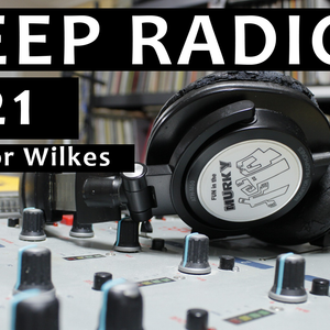 Bleep Radio #421 w/ Trevor Wilkes
