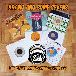 Episode 86-Brand And Some Sevens-The Stunt Man's Radio Show