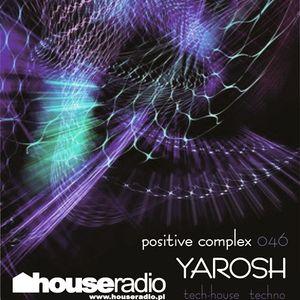 Positive Complex 046 @ www.houseradio.pl