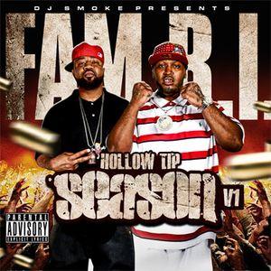 Dj Smoke Mixtapes Presents: Fam B.I. - Hollow Tip Season