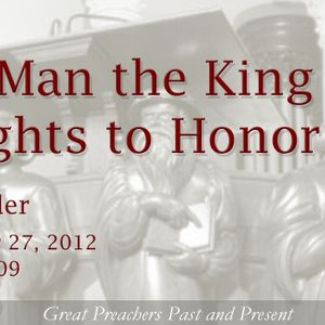 The Man the King Delights to Honor
