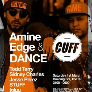 2014.03.01 - Amine Edge & DANCE @ Building Six - CUFF, London, UK
