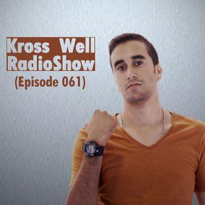 Kross Well RadioShow (Episode 061)