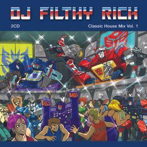 DJ Filthy Rich - Classic House/Dance Mix Vol.1 Part #1