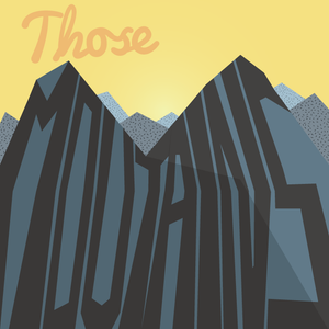 Soul Food Project vol. 3 - Those Mountains
