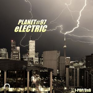 PLANET eLECTRIC 97