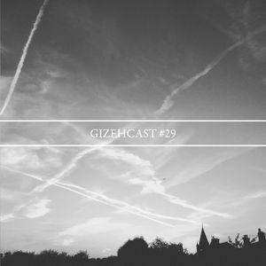 Gizehcast #29