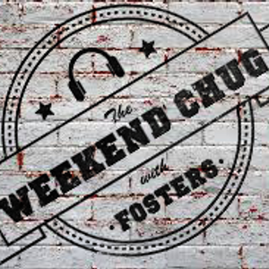 20/04/2019 - The Weekend Chug w/ Fosters Part 1